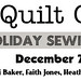Quilt Camp Holiday Sewing Retreat