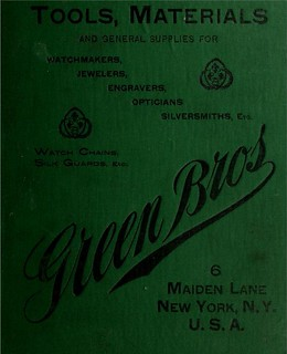 Vintage Catalogue for Green Bros of New York of 1896 Toolmakers for Jewelers watchmakers silversmiths etc (a boring cover but a huge catalogue filled with interesting paraphanalia - check out the great typography used on pages 396 to 407) | by CharmaineZoe's Marvelous Melange