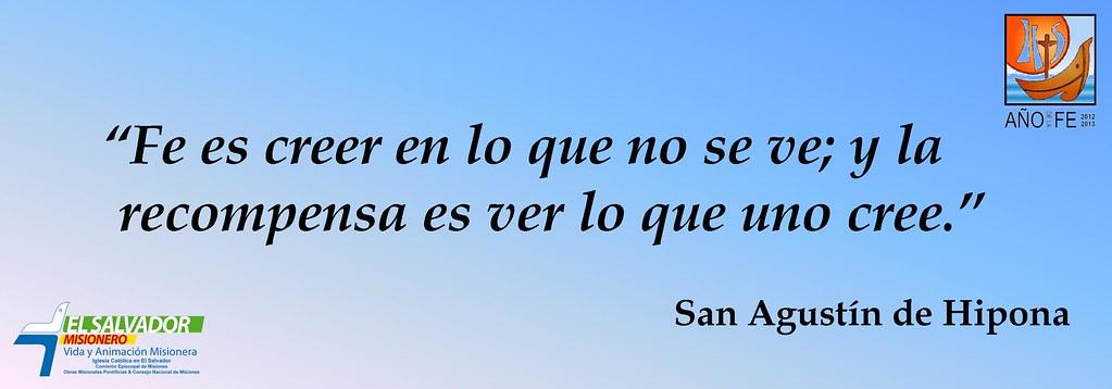 Frases Ano De La Fe San Agustin De Hipona El Salvador Misionero