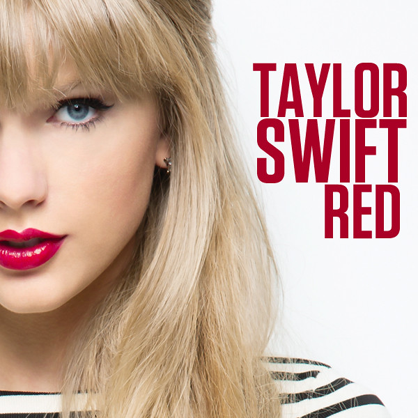 """Taylor Swift // RED   My album cover for """"Red"""" by Taylor ..."""