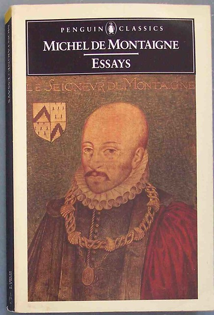 essays of montaigne online Birds, its contexture, beauty, and convenience: not so much as the web of a  poor spider  13 aug 2018.