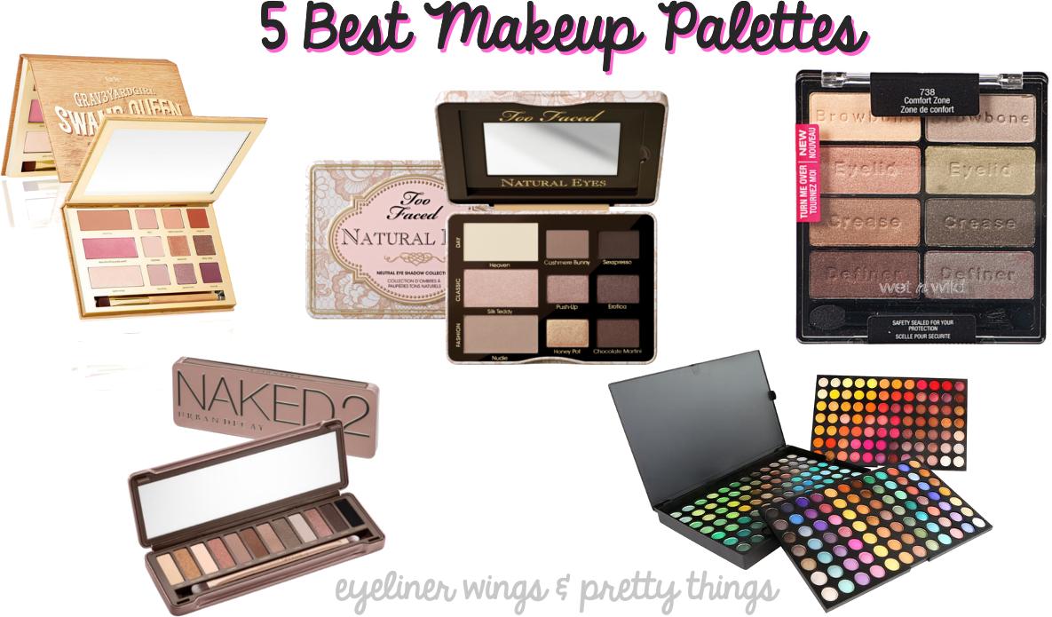 5 Best Makeup Palettes - Makeup Palettes You NEED // ew & pt