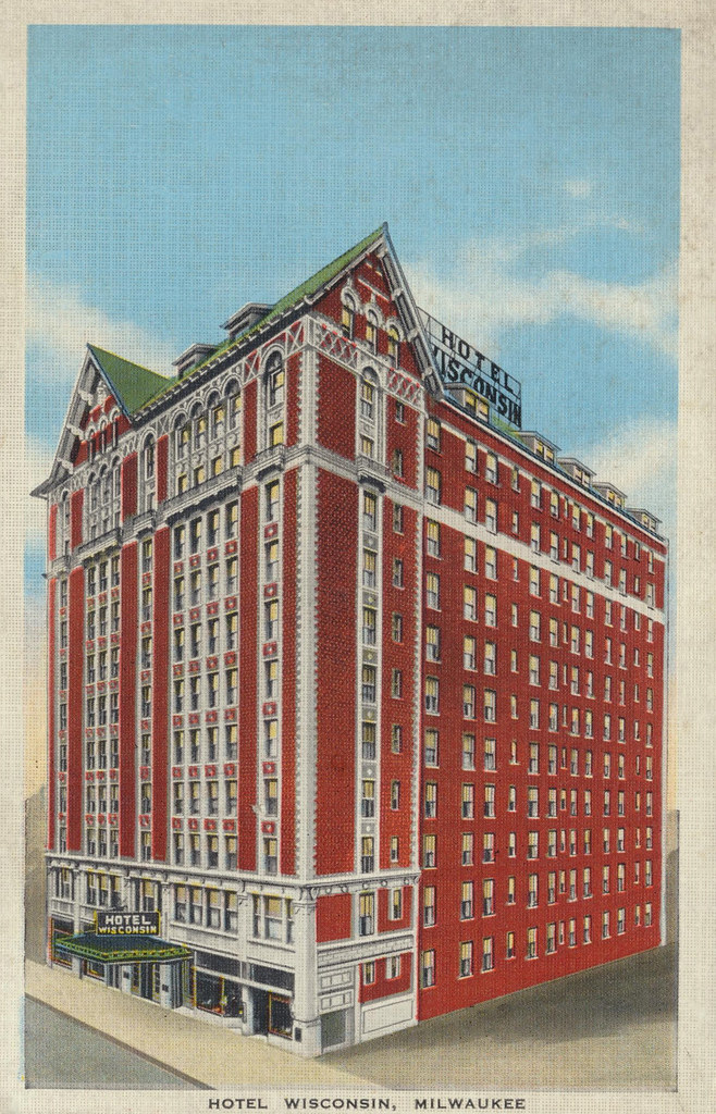 Hotel Wisconsin - Milwaukee, Wisconsin