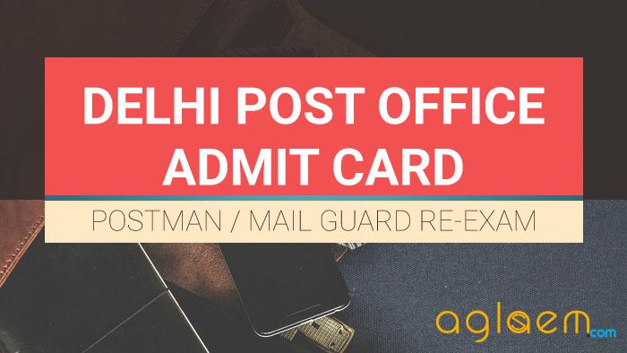 Delhi Post Office Admit Card 2017   Download Here