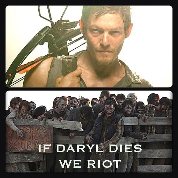 Walking Dead Daryl Dies If daryl dies tonight we riot.
