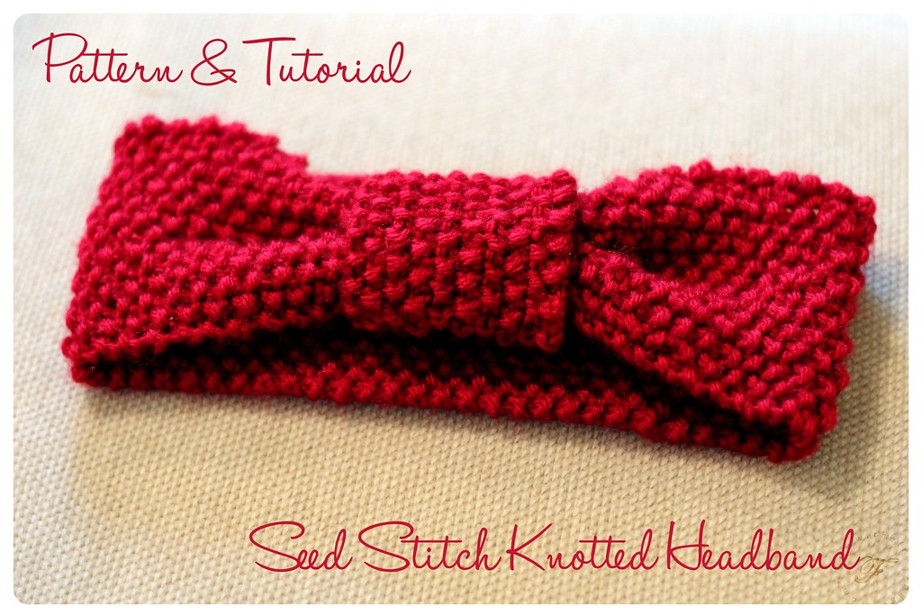 Seed Stitch Knitting By Judy : Seed Stitch Knotted Headband: Pattern & Tutorial Seed Stit? Flickr