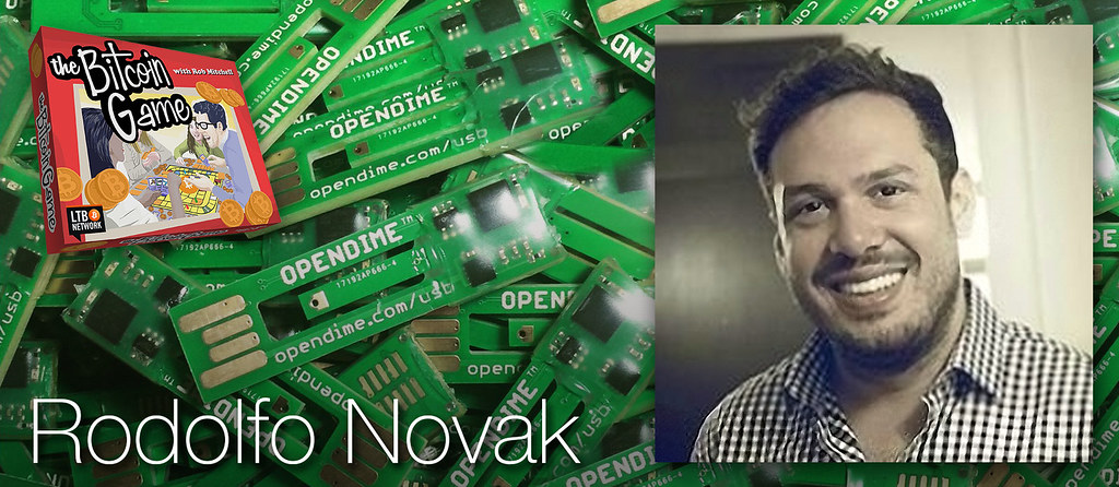 The Bitcoin Game #38: Rodolfo Novak of Coinkite & Opendime