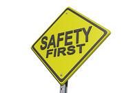 Safety First Sign White BG
