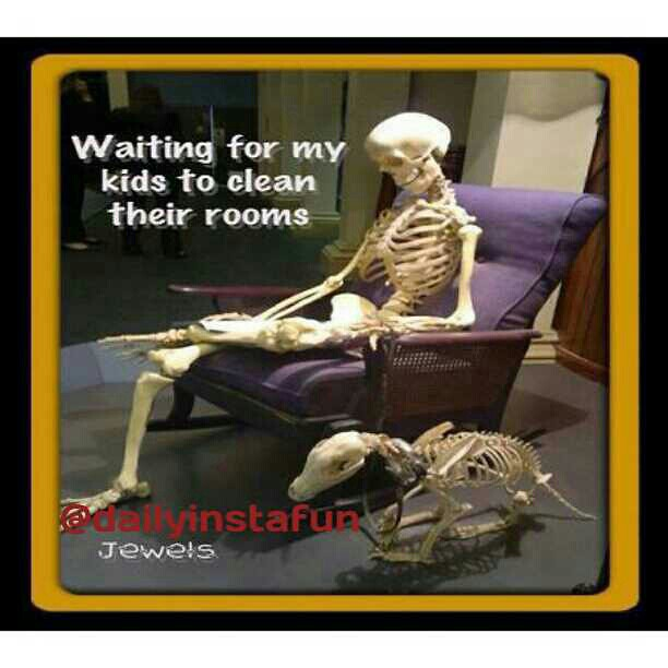 waiting for my kids to clean the room humor silly hil