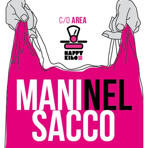 MANI NEL SACCO - 22/23 Aprile