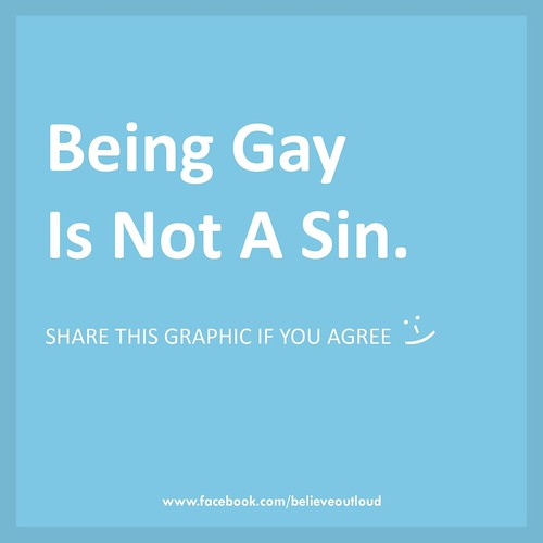 being gay is not a sin believe out loud flickr