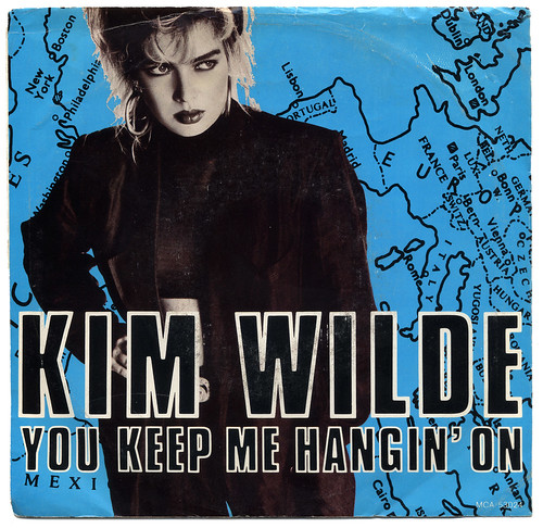 You Keep Me Hangin' On, Kim Wilde | You Keep Me Hangin' On ...