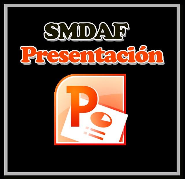 PRESENTACION SMDAF