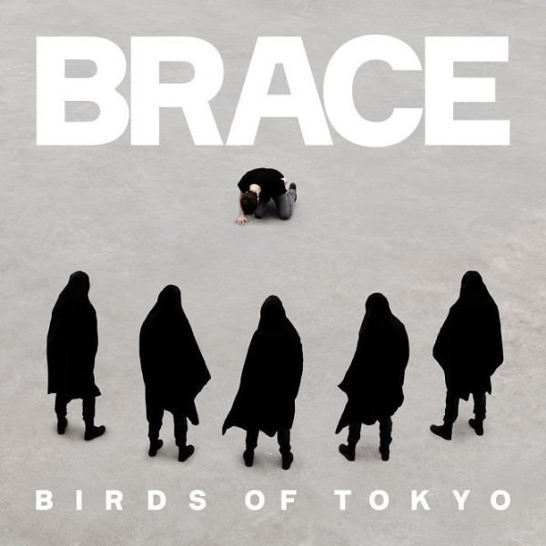 Birds Of Tokyo - Brace