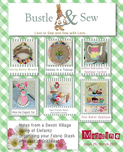 Bustle & Sew Magazine March 2013 | by Bustle & Sew