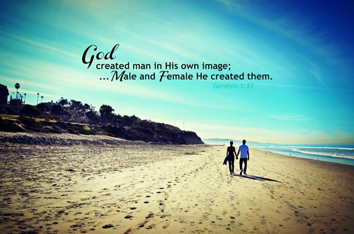 """Male and Female He created them..."" 