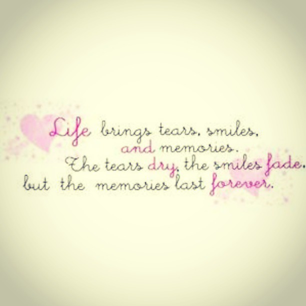 Life Smile Tears Sad Memory Lasts Forever Quote D Flickr