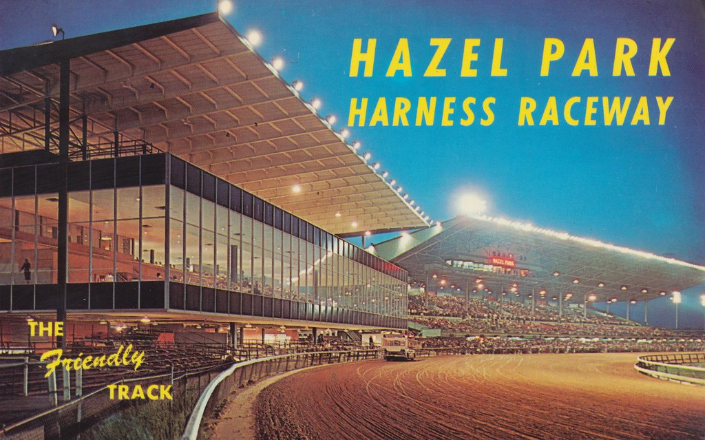 Hazel Park Michigan Hazel Park Harness Raceway Hazel Park Michigan
