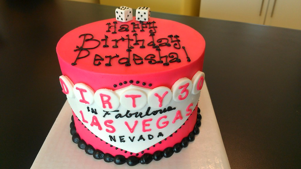 Vegas Dirty 30 In Pink And Black With Dice Birthday Cake Flickr
