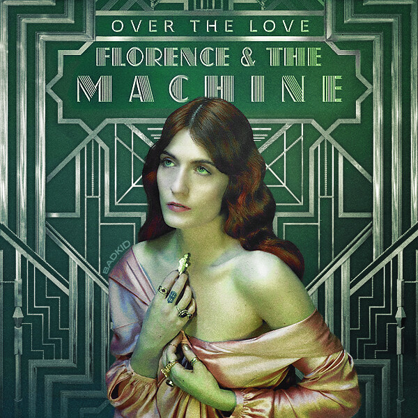 over the love florence and the machine