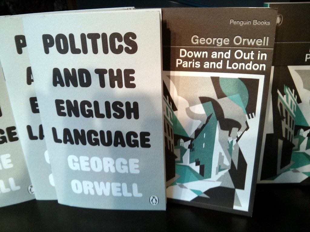 george orwell essay language politics Politics and the english language by george orwell 'politics and the english language' is widely considered orwell's most important essay.