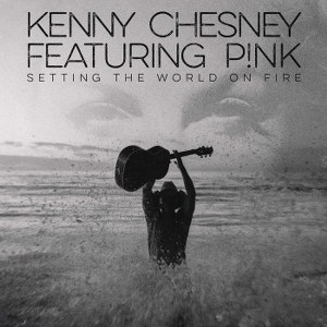 Kenny Chesney – Setting the World on Fire (with P!nk)