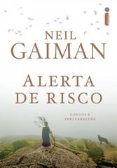 2 - Alerta de Risco - Neil Gaiman