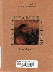 Juan Mayorga, Cartes damor a Stalin