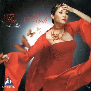 Thu Minh – Nếu Như… – 2004 – iTunes AAC M4A – Album