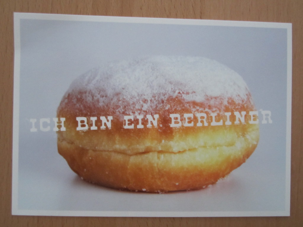ich bin ein berliner 'ich bin ein berliner,' i said it was a joke a berliner is a doughnut the day after president kennedy made his famous proclamation, berlin cartoonists had a field day with talking doughnuts.