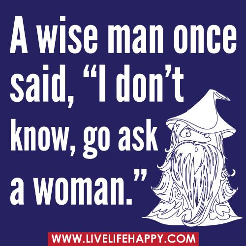 Wise Man Once Said Quotes  on quotes