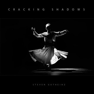 "CD cover to ""Cracking Shadows"" by Steven Gutheinz 