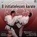 8 initiatielessen karate vanaf zaterdag 8 september 2012