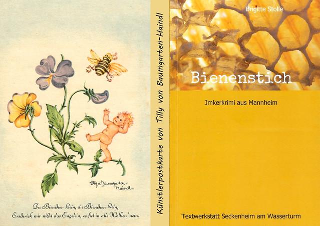 """Bienen in Kunst und Literatur. Künstlerkarte mit Blumen, Engel und Biene. Die Zeichnerin Tilly von Baumgarten-Haindl ist die Tochter des (berühmteren) bayerischen Malers und Grafikers Eugen von Baumgarten (1865 - 1919). Sie wurde vor allem durch ihre Illustrationen von Postkarten bekannt, die meist signiert sind und """"liebliche Heile-Welt-Szenen"""" mit Blumen, Kindern, Engeln und Tieren zeigen. Geschmackssache ... dennoch bis heute beliebte Sammelobjekte. - Hier neben """"Bienenstich - Imkerkrimi aus Mannheim""""."""