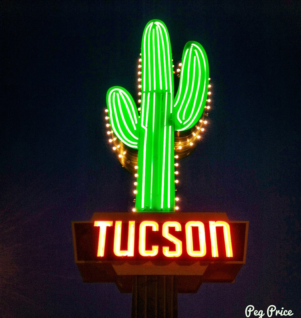 Welcome To Tucson I Wish This Beautiful Iconic Sign Were