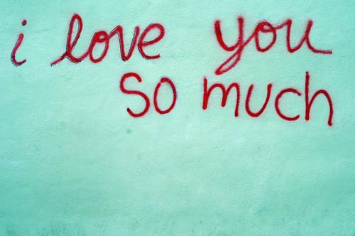 I Love You So Much Mural Graffiti Wall SOCO South Congress