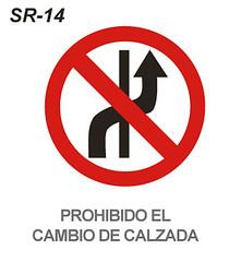 Resultado de imagen de prohibido el cambio de calzada