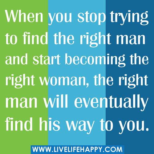 Relationship quotes about finding the right one