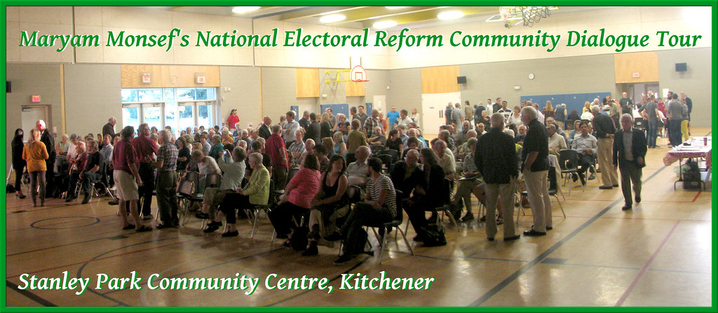 Maryam Monsef's National Electoral Reform Community Dialogue | Stanley Park Community Centre, Kitchener