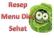 Resep Menu Diet Sehat | Makanan Diet Untuk Menurunkan Berat Badan