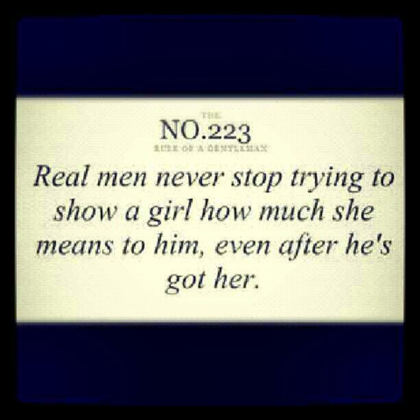 Real Men Quotes: #real #men #gentlemen #quotes #life #love #instagood #inst