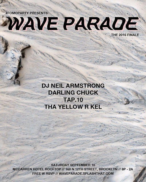 Sept 10th FOMOPARTY - Wave Parade Finale