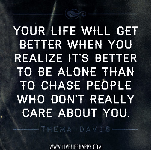Women Better Than Men Quotes: Your Life Will Get Better When You Realize It's Better To