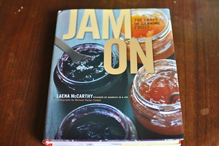 Jam On | by Marisa | Food in Jars