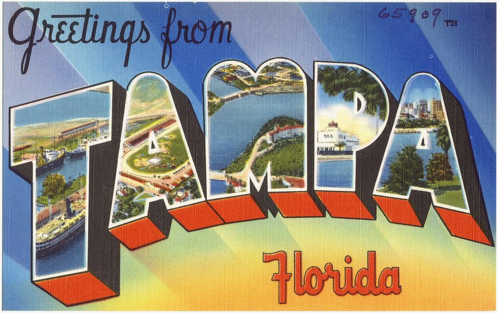 Greetings From Tampa Florida File Name 06 10 009172