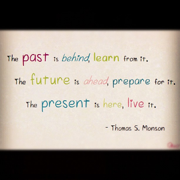 Quote Love Like Past Future Present Live Life Bea Flickr