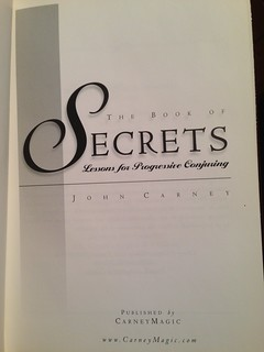 Carney, John. The Book of Secrets: Lessons for Progressive Conjuring. | by conjuringbooks