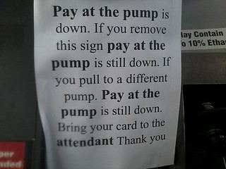 So what you're telling me is to pay at the pump? | by passiveaggressivenotes