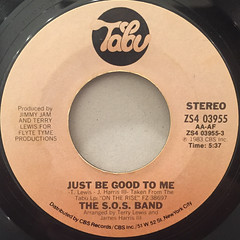 THE S.O.S. BAND:JUST BE GOOD TO ME(LABEL SIDE-A)