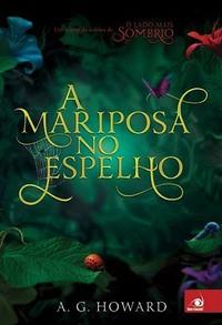06 - A Mariposa no Espelho (Splintered #1,5)